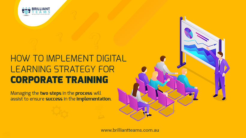How to implement digital learning strategy for Corporate Training?