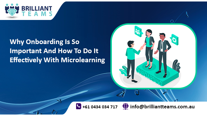 Why onboarding is so important and how to do it effectively with microlearning